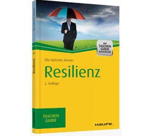 """Gabriele Amann - Haufe Taschenguide """"Resilienz"""""""
